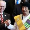 Президент Европы Ван Ромп пойман на двуличных отношениях с Каддафи.